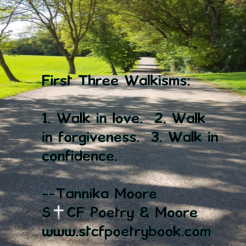 "First Three Walkisms-how to walk in your own ""shoes"""